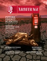 Future Energy Scarcity | Arbitrage Magazine | Vol. 2, No. 1